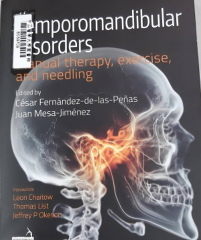 Temporomandibular disorders :manual therapy, exercise, and needling